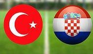Türkiye Hırvatistan Maçı Ne Zaman, Saat Kaçta, Hangi Kanalda?