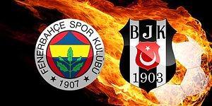 Fenerbahçe - Beşiktaş Derbisi Ne Zaman? FB - BJK Maçı Saat Kaçta, Hangi Kanalda Yayınlanacak?