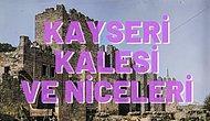 Kalesiyle Pastırmasıyla Yurdumuzun En Çok Konuşulan Şehirlerinden Olan Kayseri'den Çıkmış 11 Türkü