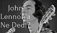 Türkiye'nin Jimi Hendrix'i Diye Andığımız Erkin Koray ve John Lennon'ın Bir Değişik Buluşma Hikayesi
