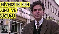 1994 Yılından: Mehmet Ali Birand'ın Sunumu, Cüneyt Özdemir'in Araştırması ile 'Üniversitelerin Dünü ve Bugünü'