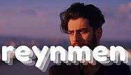 Youtube'un Tepesinden Müziğin Tepesine Doğru Giden Yol Reynmen'i 10 Şarkısı İle Tanıyalım