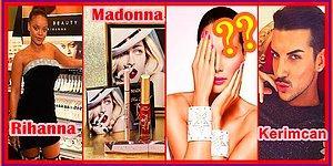 Danla Bilic'ten Rihanna'ya: Hangi Kozmetik Markası Hangi Ünlüye Ait?