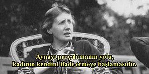 İyi ki Doğdun Virginia! Kendine Ait Bir Odadan Erkek Egemen Dünyaya Meydan Okuyan Virginia Woolf'tan 12 Alıntı