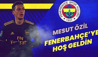 Fenerbahçeli Dünya Yıldızlarından Mesut Özil'e 'Yuvaya Hoş Geldin' Mesajı