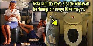 Bir Kabin Görevlisinden İtiraflar! Uçakta Asla Tüketmemeniz Gereken Şeyleri Duyunca Dumur Olacaksınız