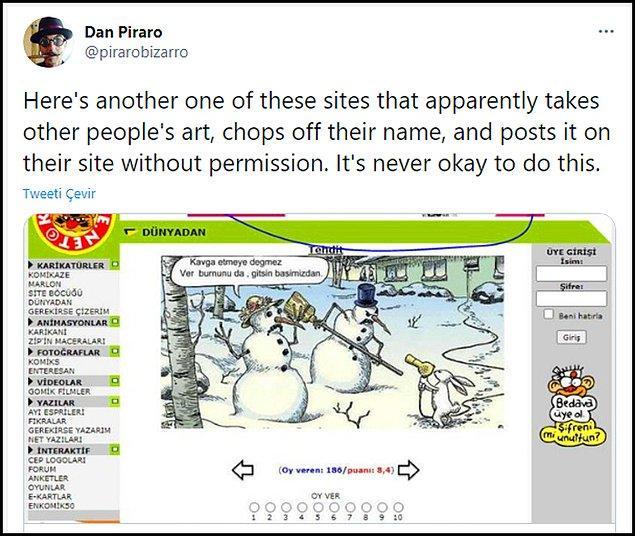 Amerikalı ünlü karikatürist Dan Piraro, geçtiğimiz günlerde Twitter'dan yaptığı bir açıklamayla Erdil Yaşaroğlu'nu kendi karikatürünü izinsiz yayınlamakla suçlamıştı.