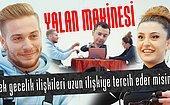 Yalan Makinesiyle İlk Buluşma: 'Yedekte Tuttuğun Flörtün Var mı?' W/İbrahim Berk