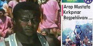 İki Kez Kırkpınar'da Şampiyon Olan İlk Siyahi Başpehlivan Afro Türk Mustafa Yıldız'ın Film Gibi Hikayesi