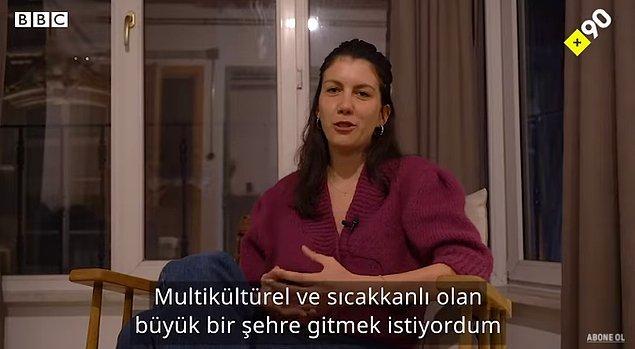 Multikültürel ve sıcakkanlı bir ülkeye gitmeyi düşündüğünü, Güney Amerika ve Orta Doğu arasında karar vermeye çalışırken de bir anda kendini İstanbul'da bulduğunu söylüyor Léa.