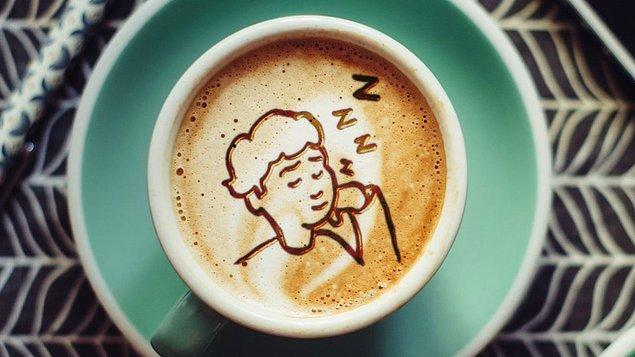 5. Kafein Uykusu