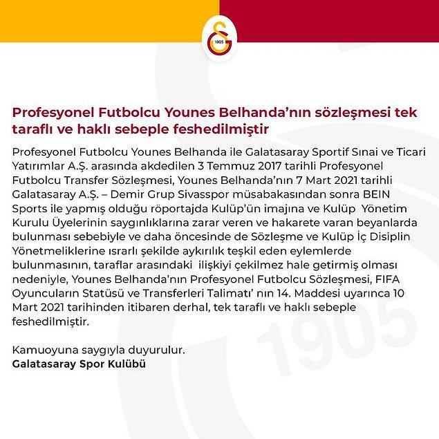 Kulübün resmi organlarından Younes Belhanda'nın sözleşmesi tek taraflı ve haklı sebeple feshedildiği paylaşıldı.