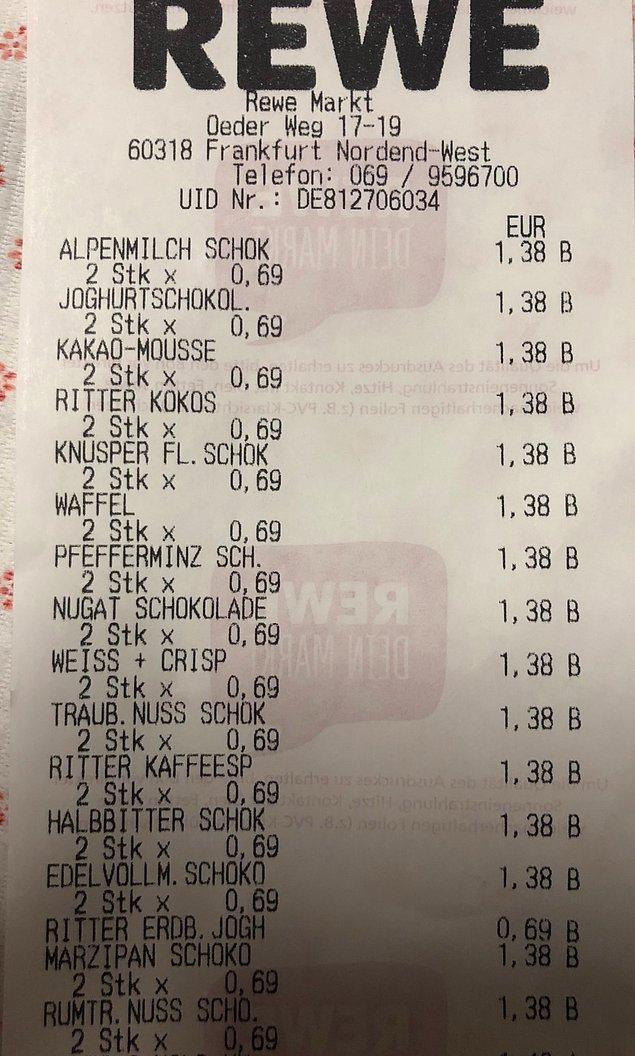 Aldığı çikolataların fişini de paylaşarak çikolataların tanesinin 1,38 Euro olduğunu göstermiş ve asıl can alıcı noktaya gelmiş: