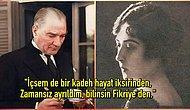 Fikriye Hanım'ın Onu Ölüme Sürükleyen Büyük Bir Tutkuyla Atatürk'e Beslediği Hüzünlü Aşk Hikayesi