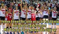 Kupalara Doymuyoruz! Türk Sporunun En Başarılı Branşının Kadın Voleybol Olduğunun Kanıtları
