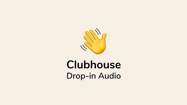Clubhouse özellikle ilk çıktığı dönemde tüm sosyal medyayı sallamış, çok fazla konuşulmuştu.