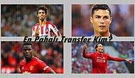 Bu Transferlerden En Pahalı Olanı Bulabilecek misin?