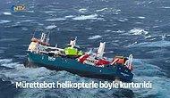 Dalgaların Arasında Yan Yatan Kargo Gemisindeki Mürettebatın Kurtarılma Anları