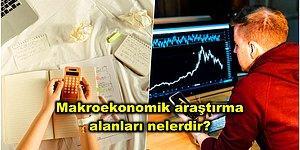 Ekonomi 101: En Basit Tabiriyle Makroekonomi Nedir?