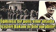 Dünyanın Sayılı Askerlerinden Biri Olan Atatürk Polis Teşkilatı ile İlgili Ne Düşünüyordu?