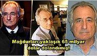 Dünyanın En Büyük Ponzi Şemasını Kuran ve Binlerce Kişiyi Dolandıran Bernie Madoff Kimdir?