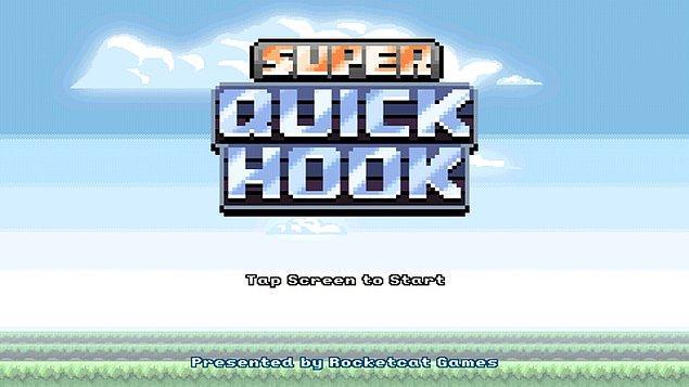 2. Super QuickHook - 96 Puan