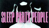 Sleep Party People Diğer Adıyla Brian Batz'ı Şahsına Münhasır Tarzı ve Şarkıları ile Tanıyalım