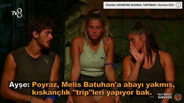 """Batuhan'ın açıklamasının ardından da Gönüllüler takımındaki Ayşe, Poyraz'a gizlice """"Melis, Batuhan'a abayı yakmış. Kıskançlık tripleri yapıyor bak."""" dedi."""