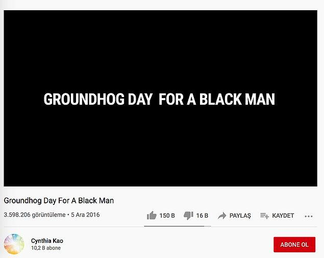 YouTube'da 5 Aralık 2016 tarihinde 'Groundhog Day For A Black Man' başlığıyla 4 dakikalık bir kısa film yayınlandı.