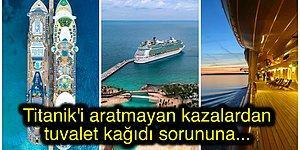 Cruise Gemi Seyahatlerinin Büyüleyiciliği Ardında Meydana Gelen Birbirinden Korkunç 21 Olay