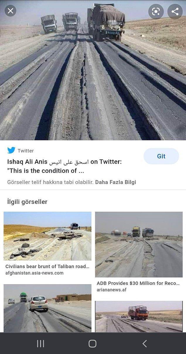 Ancak bu fotoğraf Afganistan'daki yola ait bir görsel.