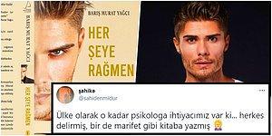 Barış Murat Yağcı, 'Her Şeye Rağmen' Kitabında Kadınlarla İlgili Yazdığı Cümleleri Nedeniyle Tepki Çekti