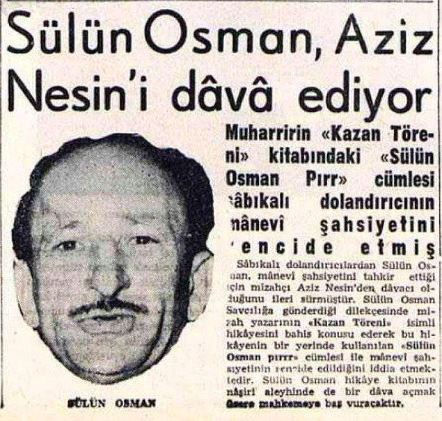 Ünlülerle de anıları vardır Sülün Osman'ın.