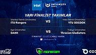 Intel University Esports Turkey'de Yarı Finallerin İsmi Belli Oldu!