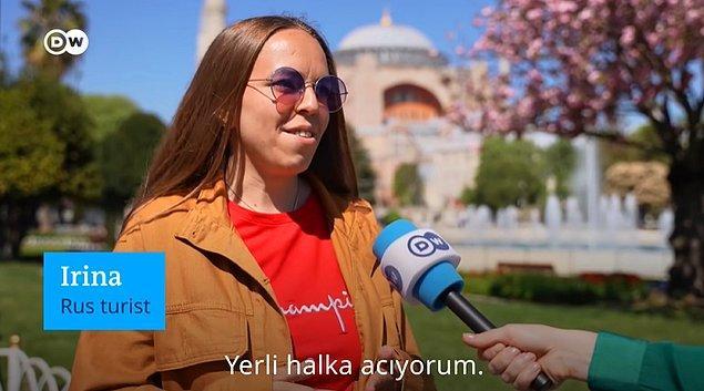 O turistler, DW Türkçe'nin sorularını cevaplarken, 'Yerli halka acıyorum' gibi cevaplar verdiler...