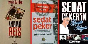 Yayınladığı Videolarla Gündemi Epey Bi' Sarsan Sedat Peker İçin Yazılan Bazı Kitaplar