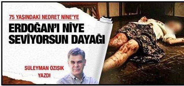 Fakat Özışık'ın en vahim işlerinden biri de Gezi döneminde yaptığı bu haber olabilir. Haberde yaşlı bir kadına Geziciler'in dayak attığı, hatta ve hatta cinsel saldırıda bulunduğunu ima eden bir görsel yer aldı. Özışık, beklediği infial gerçekleşmediğinden olsa gerek bu haberi kısa süre sonra sildi. Fakat unutuldu mu? Unutulmadı...