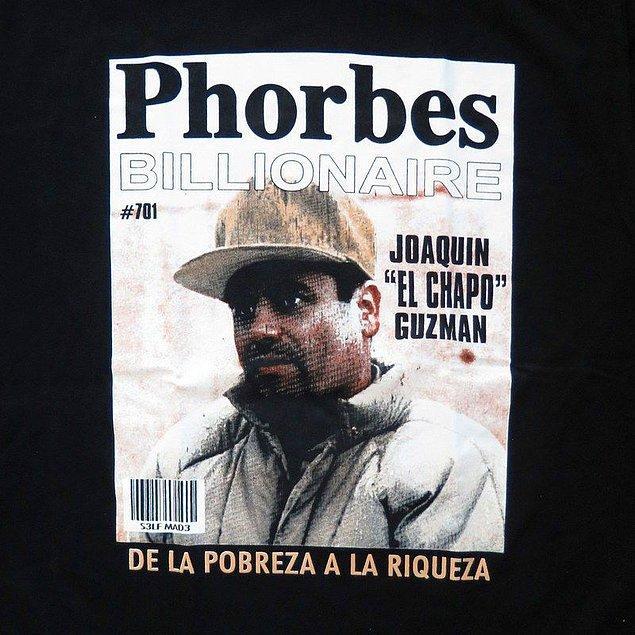 2009 yılında Forbes dergisi tarafından dünyanın en zengin kişilerinden biri olarak görülen bir kişi vardı: Joaquín Guzmán El Chapo