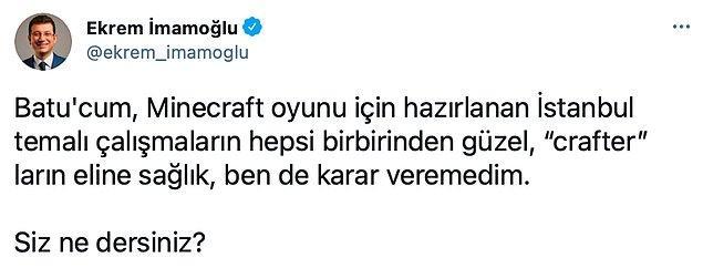 İstanbul Büyükşehir Belediye Başkanı Ekrem İmamoğlu da sosyal medya hesabından paylaşımla ilgili düşüncelerini ifade etti. 👇