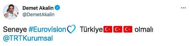 Hatta Twitter hesabından da TRT'yi etiketleyerek seneye Türkiye'nin katılması gerektiğini söylemişti.