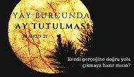 26 Mayıs Yay Burcunda Ay Tutulması: Yalan ve Yanlış Ter Döküyor, Biz Gerçeklerle Yola Çıkıyoruz!