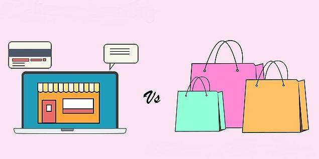 Online alışveriş mi yoksa mağazadan alışveriş mi?