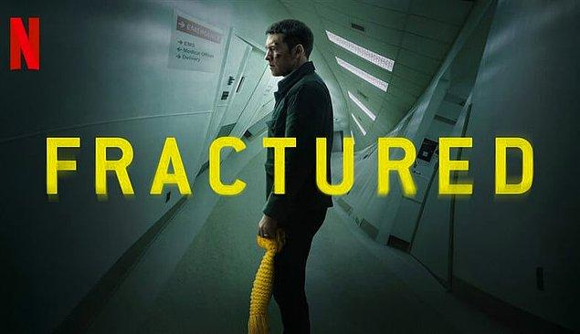10. Fractured (2019)