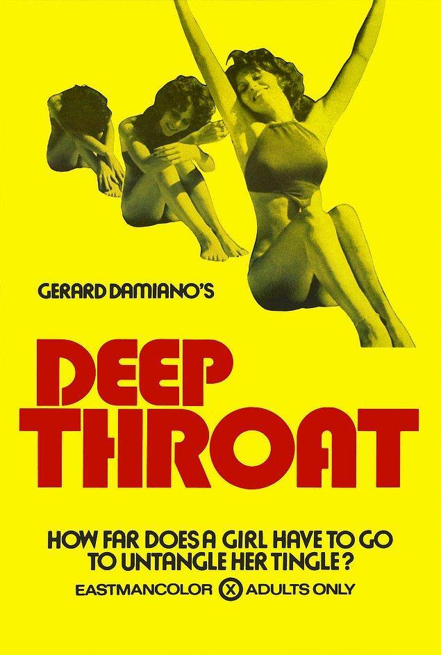 """Batıda blow job'un meşhur olmasına yol açan ilk porno filmi olan """"Deep Throat"""" ABD'de bir çok eyalette yasaklanmıştır."""