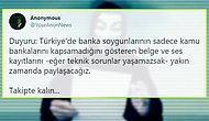 Anonymous, Belge ve Ses Kayıtları Paylaşacak! 'Soygun Sadece Kamu Bankalarında Değil'