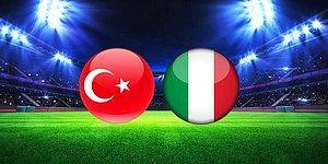 Türkiye İtalya Maçı Ne Zaman, Saat Kaçta? Türkiye-İtalya Maçı Hangi Kanalda?