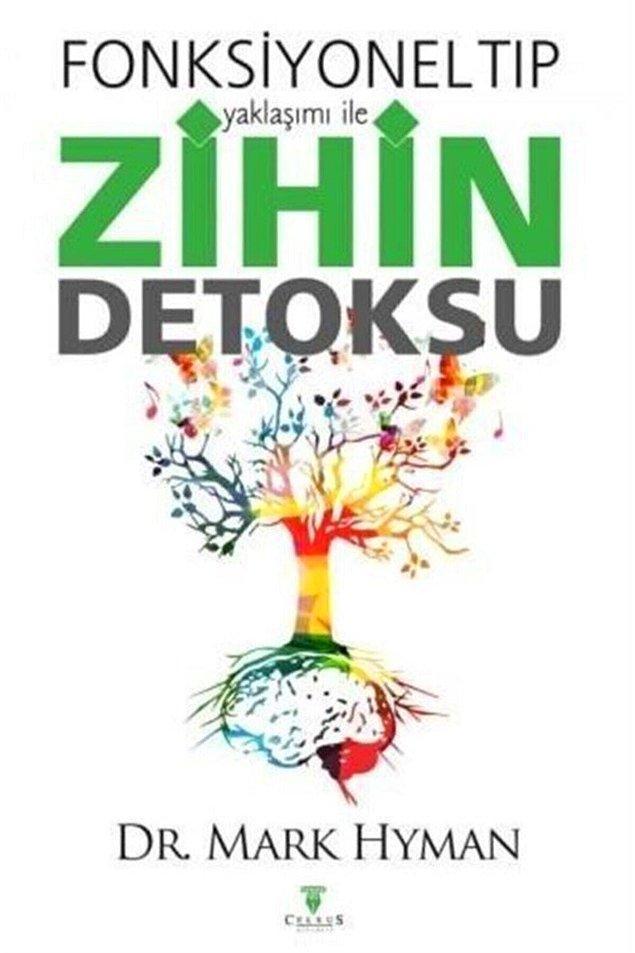 5. Fiziksel toksinlerin yanında zihnimizin içinde dolaşan toksik düşünceler de sağlığımızı etkileyen etmenlerden