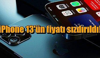 Merakla Beklenen iPhone 13'ün Fiyatı ve Bazı Özellikleri Sızdırıldı!