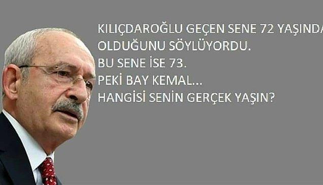 9. Bir dediğin bir dediğini tutmuyor Bay Kemal!