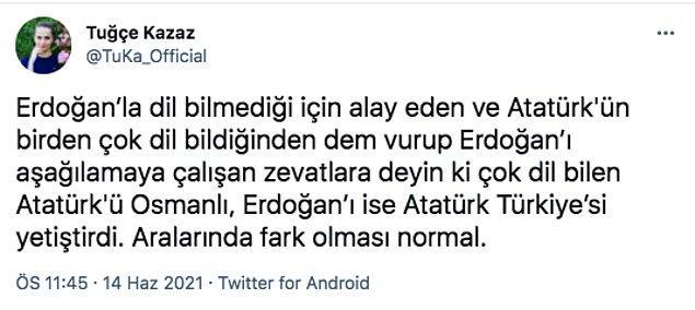 Kazaz, Mustafa Kemal Atatürk'ü Recep Tayyip Erdoğan ile şu şekilde kıyasladı.
